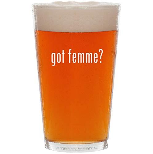 got femme? - 16oz All Purpose Pint Beer Glass