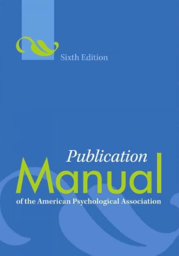 Publication Manual of the American Psychological Association [Hardcover] [APA] (Author) American Psychological Association