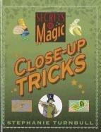 Close-Up Tricks (Secrets of Magic)