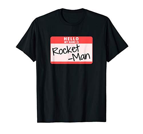 Hello My Name is Rocket-Man Funny Halloween Kim Costume Tee -
