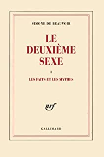 Le deuxième sexe [2CDs] : [1]: Les faits et les mythes ; [2] : L'expérience vécue, Beauvoir, Simone de