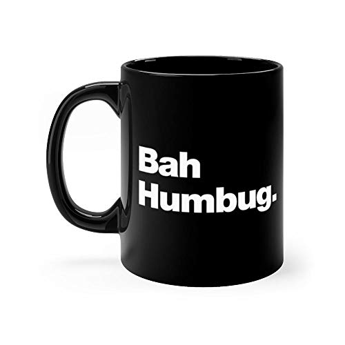 Bah Humbug Funny Coffee Mug Father's Day, Birthday Gifts, For Mom, Dad, Grandpa, Husband From Son, Daughter. 11oz Ceramic Cups for Men, Women -