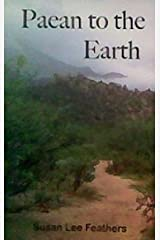 Paean to the Earth Paperback