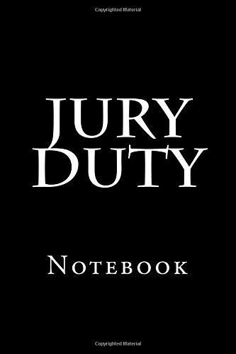 Jury Duty  Notebook