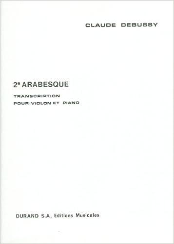 Télécharger en ligne Arabesque N 2 Violon-Piano pdf, epub ebook