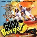 Good Burger: Music From The Original Motion Picture [Enhanced CD]
