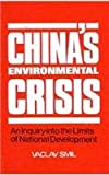 China's Environmental Crisis, Vaclav Smil, 0873328191