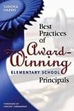 Best Practices of Award-Winning Elementary School Principals