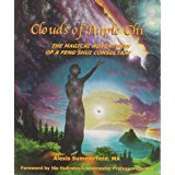 Clouds of Purple Chi: The Magical Adventures of a Feng Shui