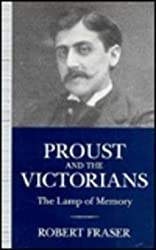 Proust and the Victorians: The Lamp of Memory
