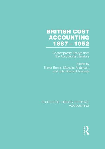 Download British Cost Accounting 1887-1952 (RLE Accounting): Contemporary Essays from the Accounting Literature (Routledge Library Editions: Accounting) Pdf