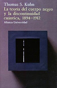 Descargar Libro La Teoría Del Cuerpo Negro Y La Discontinuidad Cuántica, 1894-1912 ) Thomas S. Kuhn