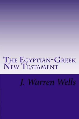The Egyptian Greek New Testament