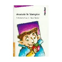 Anatole le vampire. (Lernmaterialien)