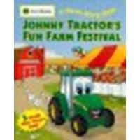 Farm Fun Johnny Tractors (Johnny Tractor's Fun Farm Festival by Unknown [Running Press Kids, 2009] Board book [Board book])