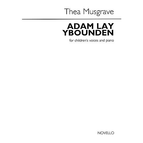 Adam Lay Ybounden (for Children's Voices and Piano) UNIS Composed by Thea Musgrave, Pack of ()