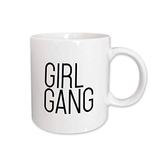 - 3dRose Tory Anne Collections Quotes - Girl Gang - 11oz Mug (mug_300999_1)