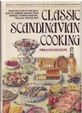 Classic Scandinavian Cooking Revised Edition by Hazelton
