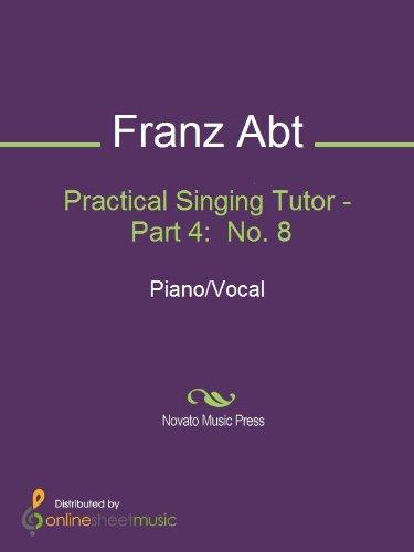 Practical Singing Tutor - Part 4:  No. 8