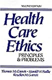 Health Care Ethics : Principles and Problems, Garrett, Thomas M. and Baillie, Thomas W., 0133912280