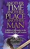 Another Time... Another Place... Another Man, Finis J. Dake, 1558291105
