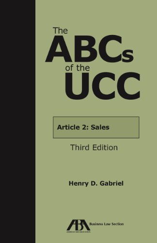 Pdf Law ABCs of the UCC Article 2: Sales