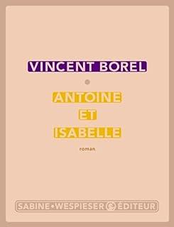 Antoine et Isabelle, Borel, Vincent