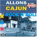 Allons Cajun Rock N Roll [Importado]