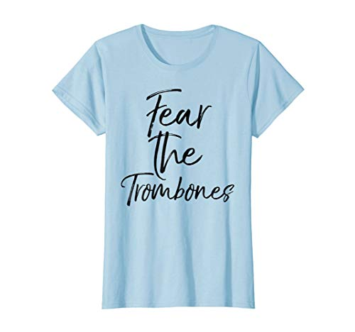 Womens Fear the Trombones Shirt Funny High School Marching Band Tee Small Baby Blue