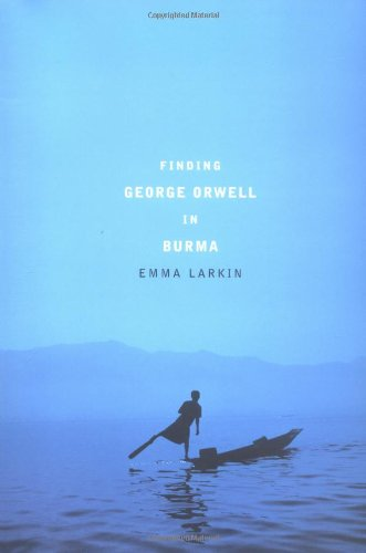 finding-george-orwell-in-burma