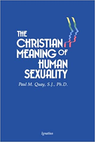 The Christian Meaning Of Human Sexuality
