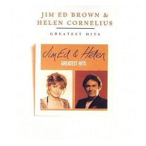 Jim Ed Brown/Helen Cornelius - Greatest Hits by RCA