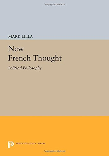 New French Thought: Political Philosophy (New French Thought Series)