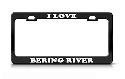 I LOVE BERING RIVER Alaska Rivers Black Metal license Plate Frame