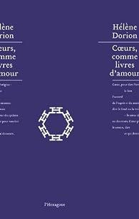 Coeurs, Comme Livres d'Amour par Hélène Dorion