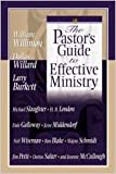 The Pastor's Guide to Effective Ministry, William Willimon and Larry Burkett, 0834119552