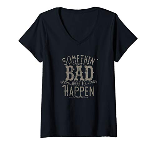 Womens Something Bad About To Happen Country Music Concert V-Neck T-Shirt