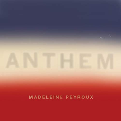 Looking for a madeline peyroux anthem? Have a look at this 2020 guide!