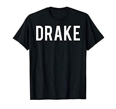 Drake T Shirt - Cool new funny name fan cheap gift tee