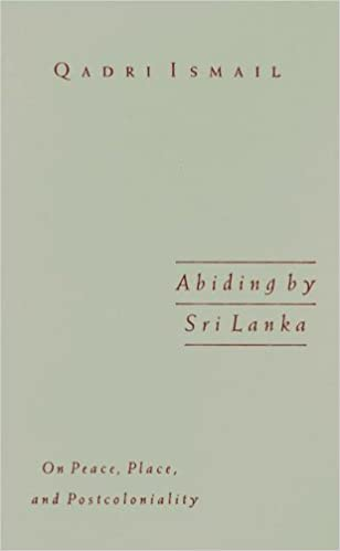Abiding by Sri Lanka: On Peace, Place, and Postcolonality