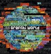 Graffiti World: Street Art aus fünf Kontinenten