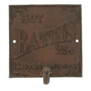 Cast Iron Towel Hook - Hot Baths 25 Cents - Soap & Towel Extra by Home Accents