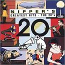 Nipper's Greatest Hits - The 20's by NIPPER'S GREATEST HITS