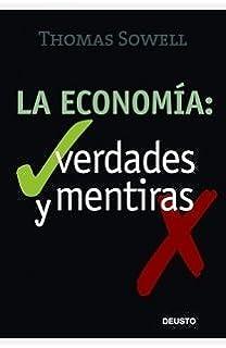 La economia: verdades y mentiras