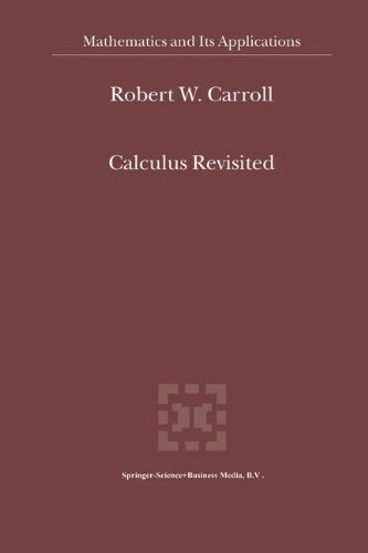 Calculus Revisited (Mathematics and Its Applications)