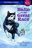 Balto and the Great Race (Stepping Stone Book)