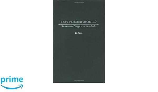 Exit Polder Model?: Socioeconomic Changes in the Netherlands