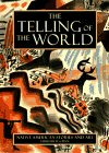 The Telling of the World, , 1556704887