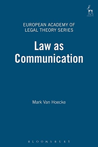 Download Law as Communication (European Academy of Legal Theory Series) PDF