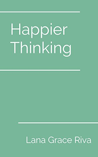Happier Thinking by Lana Grace Riva ebook deal